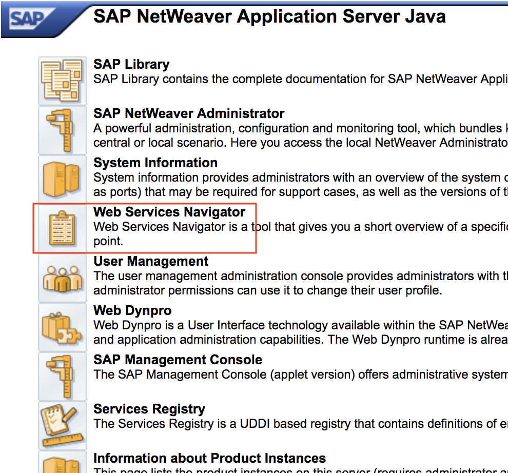 Go to Netweaver home and select Web Service Navigator
