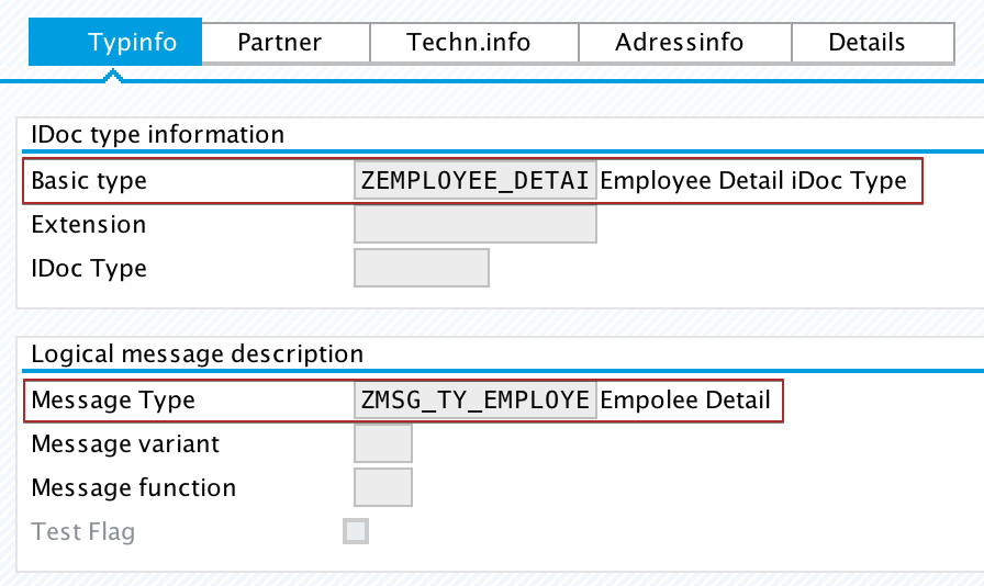 iDoc Control Records iDoc Type (IDOCTYP) and Message Type (MESTYP) assigned in target SAP system.
