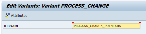 Set the parameter JOBNAME of program RSBTONEJOB and click on attribute.
