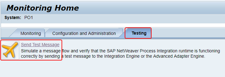 Test test message functionality in SAP PI/PO
